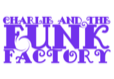 Charlie and the Funk Factory Logo